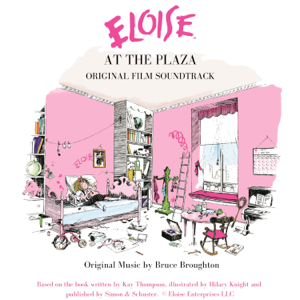 Bruce Broughton - Eloise at the Plaza - Original Soundtrack