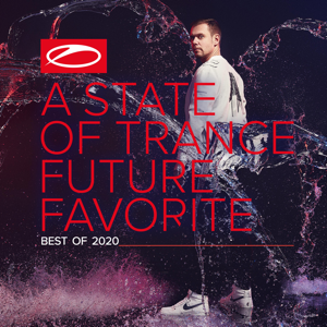 Armin van Buuren - A State of Trance: Future Favorite - Best Of 2020