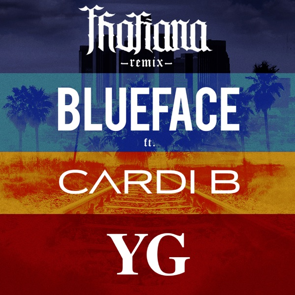 Thotiana (Remix) [feat. Cardi B & YG] - Single