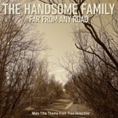 """Far From Any Road (Main Title Theme from """"True Detective"""") - Single"""