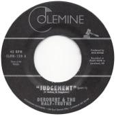 DeRobert & The Half-Truths - Judgement, Pt. 1