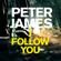Peter James - I Follow You