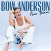 Bow Anderson - New Wave  arte