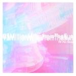 93MillionMilesFromTheSun - All Am Now