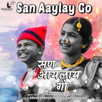 Pravin Koli & Yogita Koli - San Aaylay Go - Single artwork
