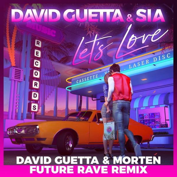 Let's Love (David Guetta & MORTEN Future Rave Remix) - Single