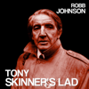 Tony Skinner s Lad - Robb Johnson mp3