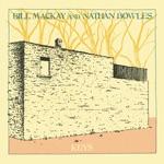 Bill MacKay & Nathan Bowles - Honey Time