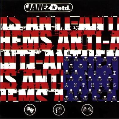 Anti Anthems - Janez Detd