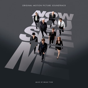 Now You See Me (Original Motion Picture Soundtrack)