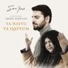 Ya Hayyu Ya Qayyum feat Abida Parveen Single