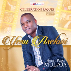 Celebration Paques, Vol.3 : Yesu Asekwi