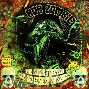 Rob Zombie - The Triumph of King Freak (A Crypt of Preservation and Superstition)