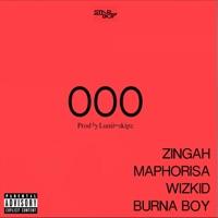 DJ Maphorisa & Maphorisa - Ooo (feat. Wizkid & Burna Boy) - Single