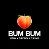 Bum Bum - DMW, Davido & Zlatan