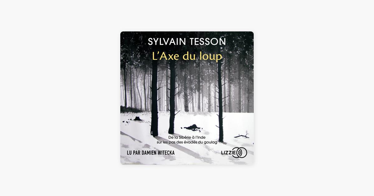 L Axe Du Loup Sur Apple Books