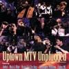 Uptown MTV Unplugged