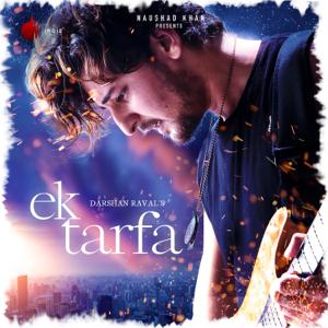 Darshan Raval - Ek Tarfa