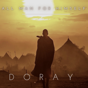 Doray - All Man for Himself