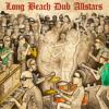 Long Beach Dub All Stars - Long Beach Dub Allstars  artwork