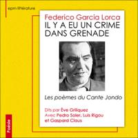 Il y a eu crime dans Grenade: Les poèmes du Cante Jondo