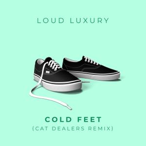 Loud Luxury - Cold Feet (Cat Dealers Remix)