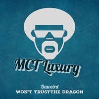 Won't Trust the Dragon (Hey Jack rmx) - DAWEIRD