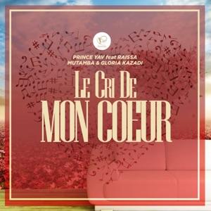 Prince Yav - Le cri de mon cœur feat. Raissa Mutamba & Gloria Kazadi