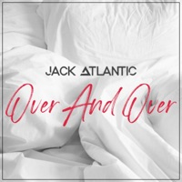 Jack Atlantic - Over and Over