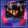 Duran Duran - Save a Prayer (Live)