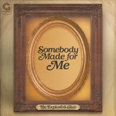 Somebody Made for Me - Single