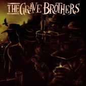 The Grave Brothers - The Crow Road