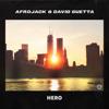 Afrojack & David Guetta - Hero Grafik