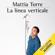 Mattia Torre - La linea verticale