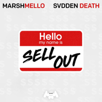 Sell Out-Marshmello & SVDDEN DEATH