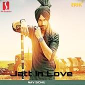 Nav Sidhu - Jatt In Love