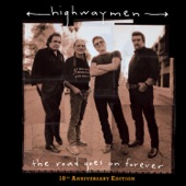 The Highwaymen - If He Came Back Again