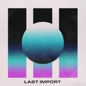 Last Import - (Fast Times At) Space Mountain