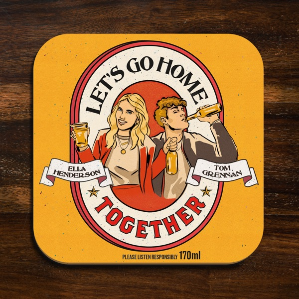 Ella Henderson & Tom Grennan - Let's Go Home Together