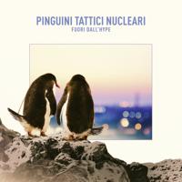 Pinguini Tattici Nucleari - Fuori dall'Hype artwork