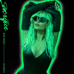 Bebe Rexha – Sacrifice – Single [iTunes Plus AAC M4A]