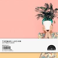 Hypnotize!! - THOMAS LUCIAN