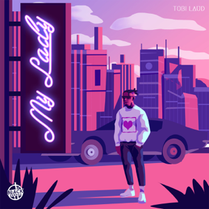 Tobi Laud - My Lady
