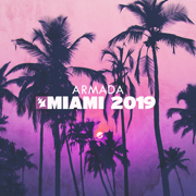 Armada Music: Miami 2019 - Various Artists - Various Artists
