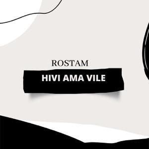 Rostam - Hivi Ama Vile