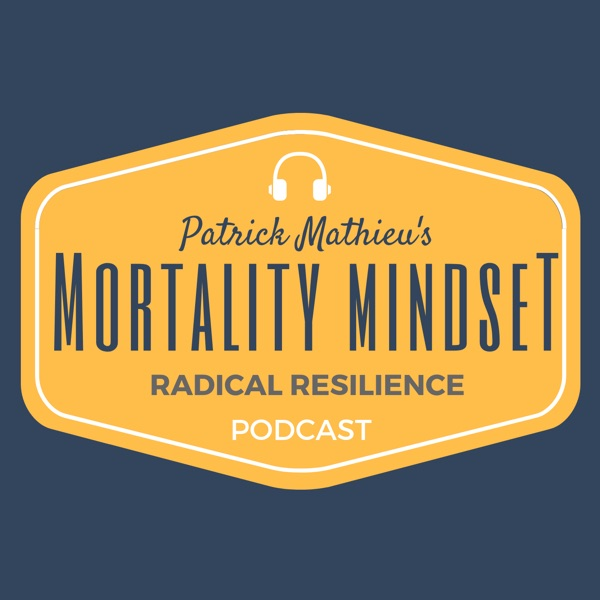 The Mortality Mindset