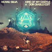 King of My Castle (Don Diablo Edit) - Don Diablo & Keanu Silva