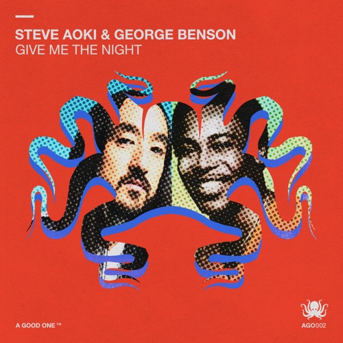 Steve Aoki & George Benson – Give Me The Night – Single [iTunes Plus M4A]