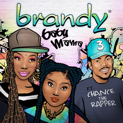 Brandy – Baby Mama (feat. Chance the Rapper) [iTunes Plus AAC M4A]