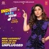Meri Aashiqui Main Jis Din Bhulaa Du Unplugged From Indie Hain Hum 2 With Tulsi Kumar Single
